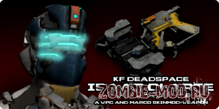 Killing Floor Dead Space Mod [Beta]